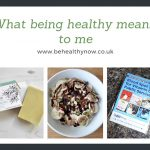 What being healthy means to me